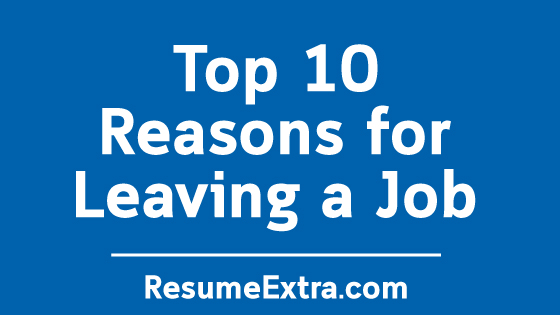 Top 10 Reasons for Leaving a Job