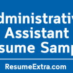 Free and Professional Administrative Assistant Resume Sample