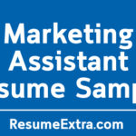 Marketing Assistant Resume Sample and Writing Tips