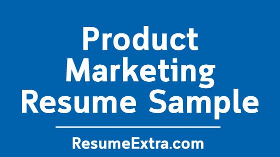 Product Marketing Resume Sample