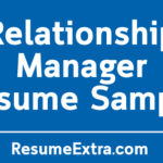 Relationship Manager Resume Sample and Writing Tips