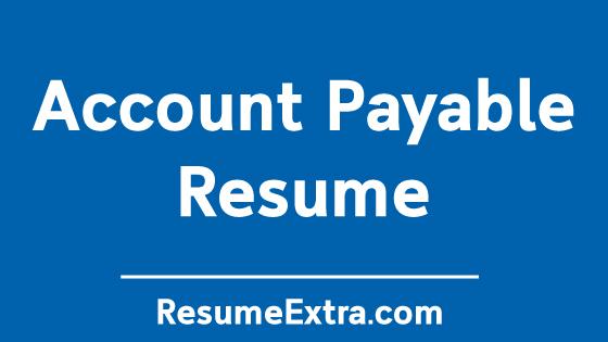Account Payable Resume Sample