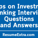 5 Tips on Investment Banking Interview Questions and Answers