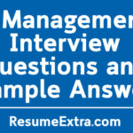 5 Management Interview Questions and Example Answers