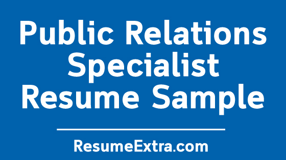 Public Relations Specialist Resume Sample