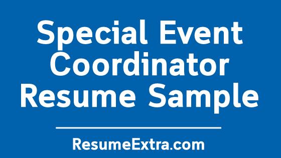 Special Event Coordinator Resume Sample