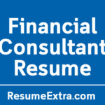 Ideal Financial Consultant Resume Sample