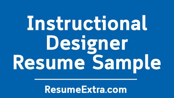 Instructional Designer Resume Sample