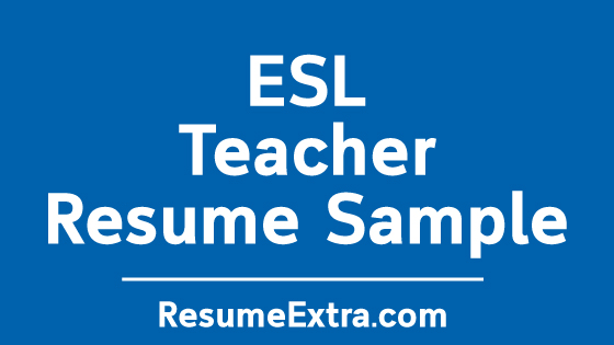 Esl Teacher Resume No Experience Resumeextra