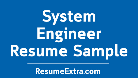 System Engineer Resume Sample