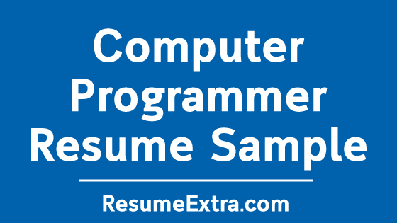 computer programmer resume sample for getting hired