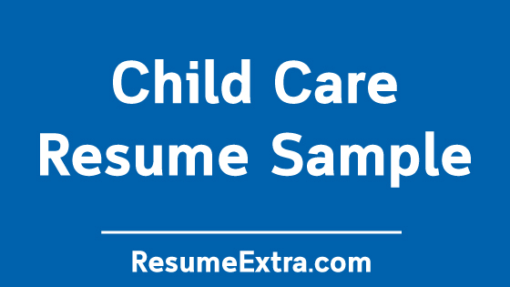 Professional Child Care Resume Sample