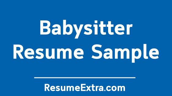 Professional Babysitter Resume Sample