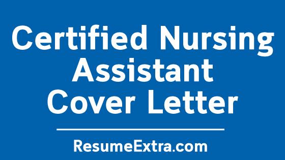 Certified Nursing Assistant Cover Letter Sample