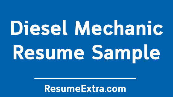 Professional Diesel Mechanic Resume Sample