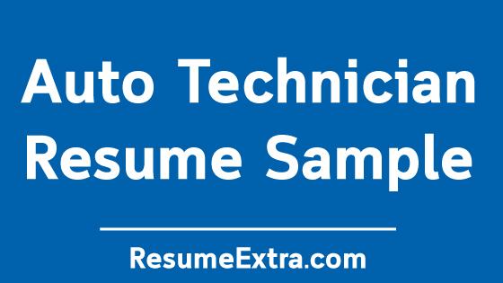 Professional Auto Technician Resume Sample