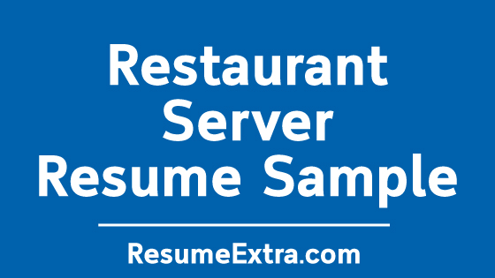 Restaurant Server Resume Sample
