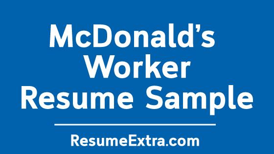 McDonald's Worker Resume Sample