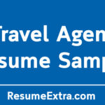 Travel Agent Resume Sample and Required Skills