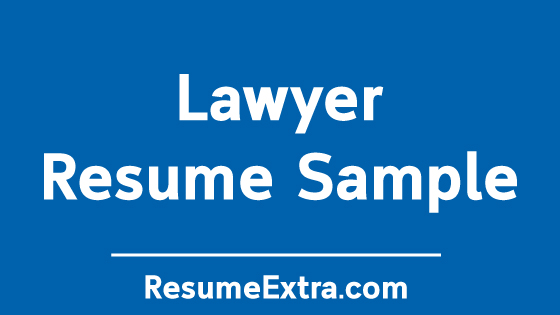 Lawyer Resume Sample