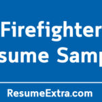 Free Firefighter Resume Sample and Required Skills