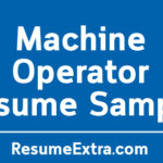 Machine Operator Resume Sample