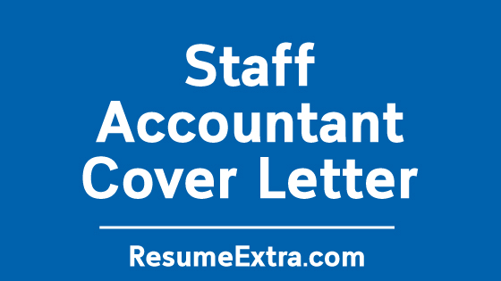 Staff Accountant Cover Letter Sample » ResumeExtra