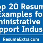 Top 20 Resume Examples for Administrative and Support Industry