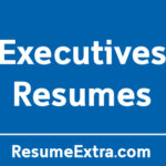 Top 22 Resume Examples for Executives