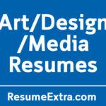 22 Resume Examples for Art/ Design/ Media Industry