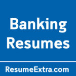 Top 3 Resume Examples for Banking Industry