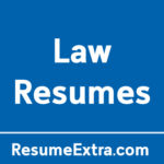 Top 12 Resume Examples for Law Industry