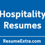 Top 17 Resume Examples for Hospitality Industry
