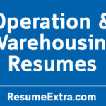 Top 19 Resume Examples for Operation and Warehousing