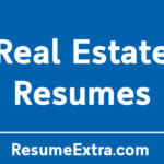 Top 6 Resume Examples for Real Estate Industry