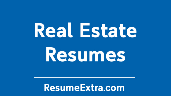 Resume Examples for Real Estate Industry