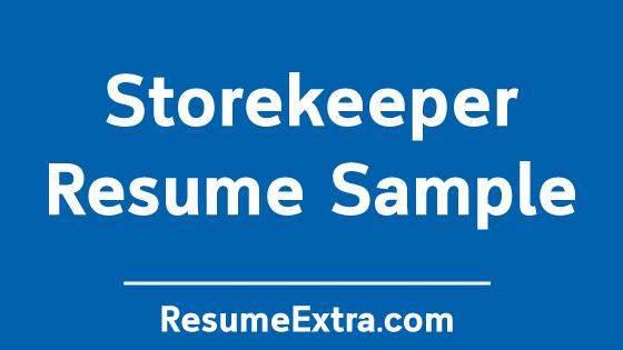 StorekeeperResume Sample