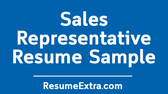 Sales Representative Resume Sample
