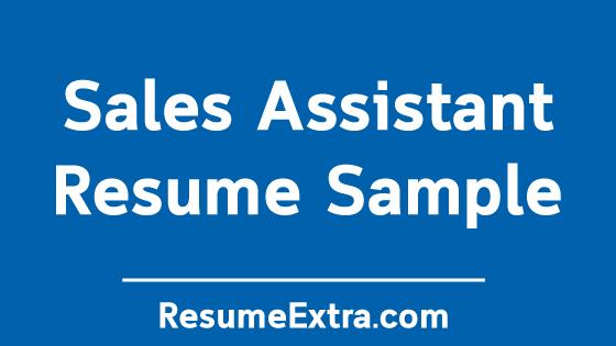 Sales Assistant Resume Sample