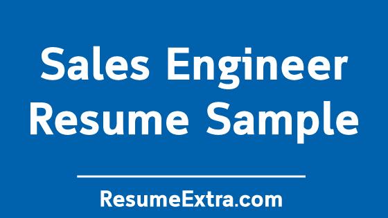 Sales Engineer Resume Sample