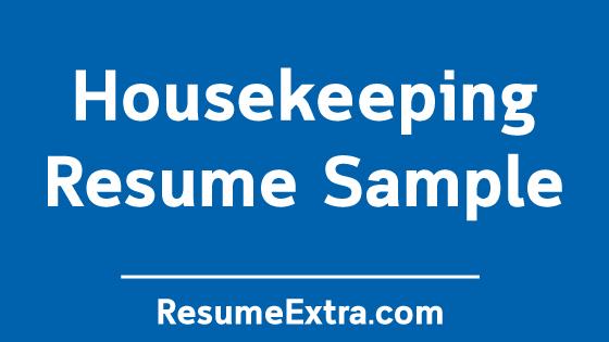 Housekeeping Resume Sample