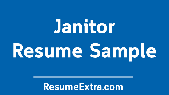 Janitor Resume Sample