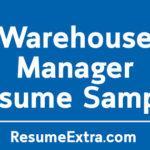Warehouse Manager Resume Sample