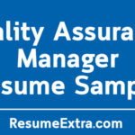 Quality Assurance Manager Resume Sample and Required Skills