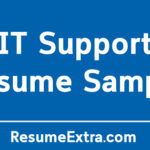 Professional IT Support Resume Sample and Required Skills