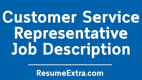 Customer Service Representative Job Description Sample
