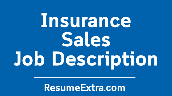Insurance Sales Job Description Sample