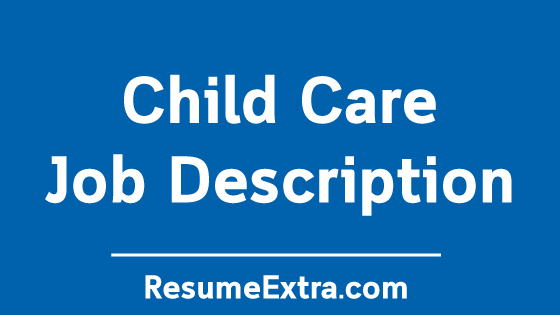 Child Care Job Description Sample