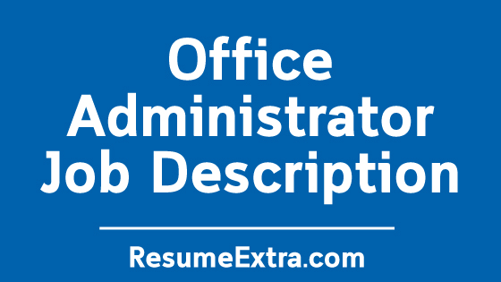 Office Administrator Job Description Sample