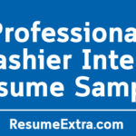 Professional Cashier Intern Resume Sample